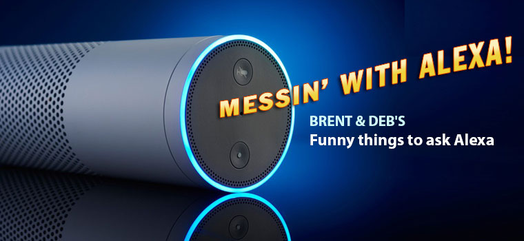 Messin' with Alexa